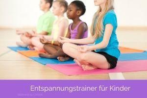 Entspannungstrainer für Kinder ONLINE - START JEDERZEIT