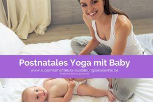 Postnatales Yoga mit Baby ONLINE - START JEDERZEIT