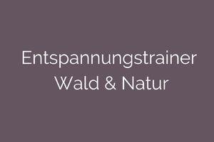 Trainerausbildungen Wald & Natur