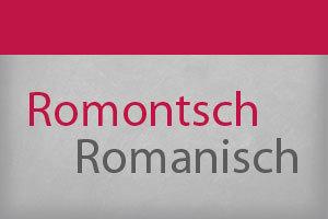 Romontsch - Romanisch