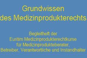 Medizinprodukterecht für Betreiber