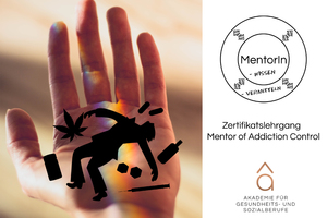Infoabend - Zertifikatslehrgang Mentor of Addiction Control