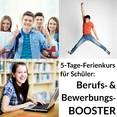 5 Tage Berufs- und Bewerbungs-BOOSTER Schüler 25.-29.06.2018 FERIENKURS Rabatt