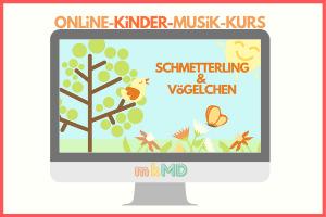 SCHMETTERLING und VöGELCHEN | ONLiNE-KURS
