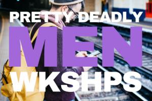Mens Workshop
