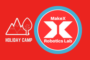 MakeX Robotik-Camp | Teil 1 | 10.12-10.16