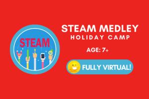 Virtual Holiday Camp W2   STEAM Medley