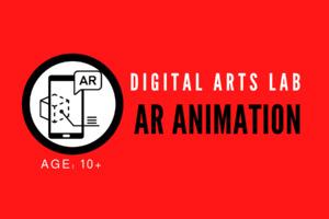 Digital Arts Workshop | AR Animation | Age 10+