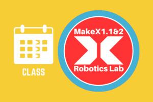 Monday | MakeX1.1  Robotics Lab