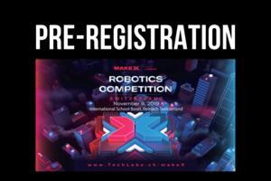 MakeX Switzerland Pre-Registration