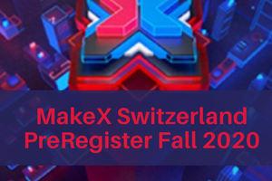 MakeX Suisse Pré-enregistrement