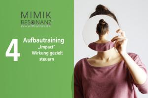 Mimikresonanz®-TtP-Aufbautraining Impact