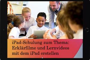 iPad-Schulung zum Thema Erklärfilme und Lernvideos mit dem iPad erstellen