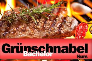 Grünschnabel-Bachelor-Grillkurs 27.09.2019