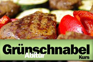 Grünschnabel-Abitur-Grillkurs 18.10.2019
