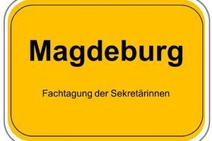 Fachtagung der Sekretärinnen Magdeburg