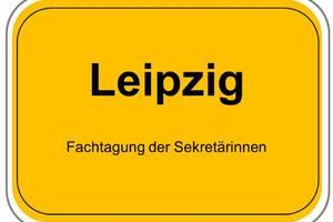 Fachtagung der Sekretärinnen Leipzig