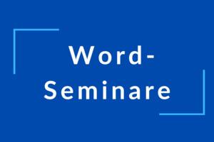 Video-KursFrischekur für erfahrene Word-Nutzerinnen (4 Module á 2 Stunden)