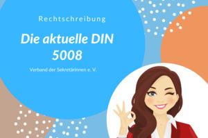Die aktuelle DIN 5008 2020 26.08.2021