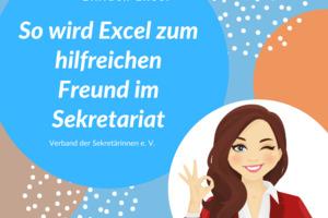 So wird Excel zum hilfreichen Freund im Sekretariat