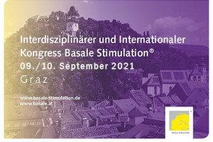 Interdisziplinärer und Internationaler Kongress Basale Stimulation® 2021 in Graz
