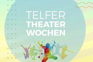 Telfer Theaterwochen für Kinder und Jugendliche