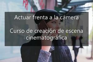 Camera Acting auf Spanisch - Taller de creación de escena cinematográfica