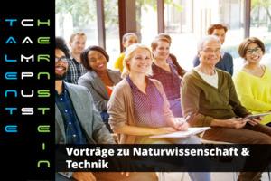 Online-Vorträge zu Naturwissenschaft und Technik für die ganze Familie