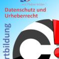 Datenschutz und Urheberrecht für Lehrkräfte