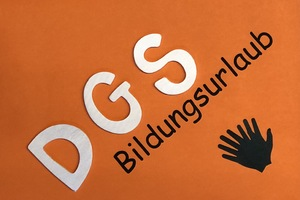 Bildungsurlaub DGS 1